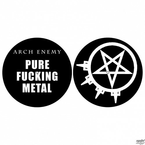 podložka na gramofón (set 2ks) ARCH ENEMY - PURE FUCKING METAL - RAZAMATAZ - SM031